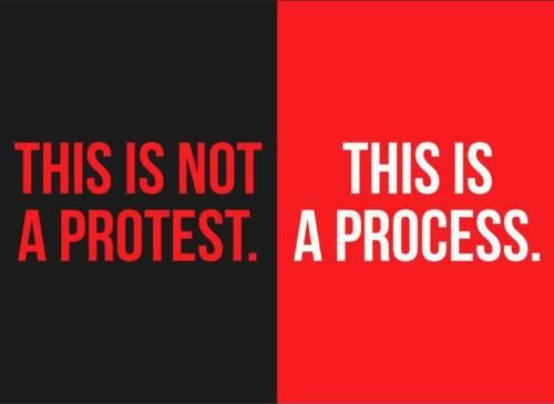 This-is-not-a-Protest-this-is-a-Process